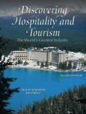 Discovering Hospitality and Tourism : The World's Greatest Industry by Jack...