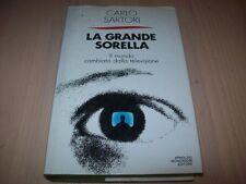 CARLO SARTORI-LA GRANDE SORELLA-MONDO CAMBIATO DALLA TV-FRECCE MONDADORI 1989 1°