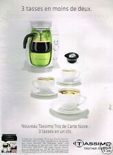 Publicité advertising 2010 La machine à café cafetière Tassimo
