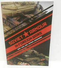 Inside The Armour Publications - Soviet Armour In Foreign Wars          Book