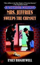 Mrs. Jeffries Sweeps the Chimney A Victorian Mystery - Brightwell, Emily - Mass