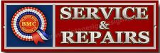 BMC SERVICE & REPAIRS METAL SIGN.BRITISH MOTOR CORPORATION.MORRIS / AUSTIN CARS.
