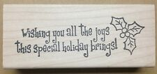 Mounted Rubber Stamp, Stamps for Christmas Cards, Holiday Joy, Saying with Holly