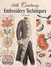 18th Century Embroidery Techniques by Gail Marsh (2006, Hardcover)