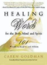 Healing Words for the Body, Mind, and Spirit: 101 Words to Inspire and-ExLibrary