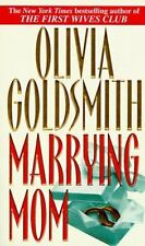 BUY 2 GET 1 Marrying Mom by Olivia Goldsmith and O. Goldsmith (1997, Paperback)