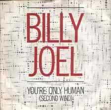 Billy Joel-you're only human.7""