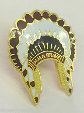 HMS Brave Indian Head Dress Hard High Quality Enamel Lapel Pin Badge