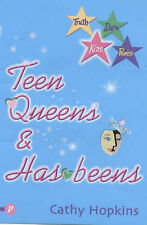Teen Queens and Has-beens (Truth, Dare, Kiss or Promise) (Truth, Dare, Kiss or P