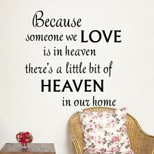 Because someone we love is in Heaven Wall Art Sticker Quote Vinyl Decal Decor