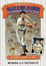 Memories of a Ballplayer: Bill Werber and Baseball in the 1930s Society for Ame
