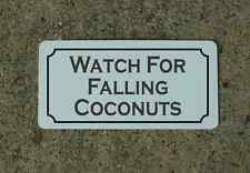 WATCH FOR FALLING COCONUTS Metal Sign Classic Style Golf Course Backyard Decor