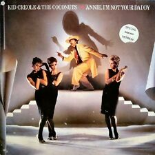 Kid Creole & The Coconuts Annie, I'm Not Your Daddy, You Had No Intention 12""