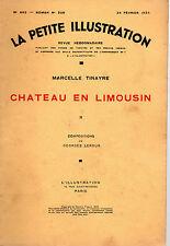 LA PETITE ILLUSTRATION N° 663 - CHATEAU EN LIMOUSIN T2, par M. TINAYRE - 1934