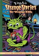 Strange Stories for Strange Kids (Little Lit, Book 2)