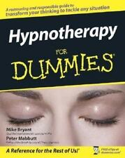 Hypnotherapy For Dummies, Mike Bryant, Peter Mabbutt, Good Book