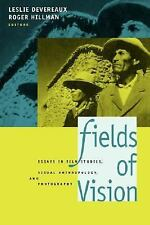 Fields of Vision: Essays in Film Studies, Visual Anthropology, and Photography,