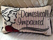 DOMESTICALLY IMPAIRED diva glamour lady woman small accent Tapestry Pillow NEW