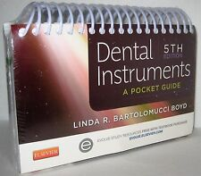 Dental Instruments A Pocket Guide by Linda Bartolomucci Boyd 2014 Spiral SEALED