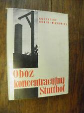 Oboz koncentracyjny Stutthof / Krzysztof Dunin-Wasowicz