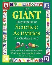 The Giant Encyclopedia of Science Activities for Children 3 to 6: More-ExLibrary