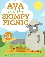 Frolic First Faith: Ava and the Skimpy Picnic : Frolic First Faith by Elias...