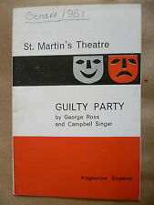 ST. MARTIN'S THEATRE PRO 1st Performance 1961- GUILTY PARTY by G Ross & C Singer
