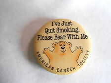 Vintage American Cancer Society I've Quit Smoking Please Hug Me Campaign Pinback