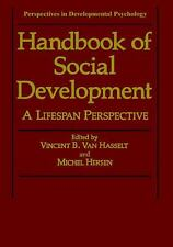 Handbook of Social Development: A Life Span Perspective (Perspectives -ExLibrary