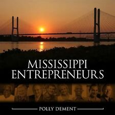 Mississippi Entrepreneurs, Dement, Polly