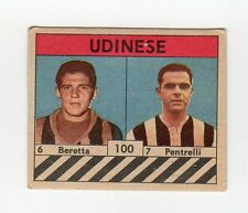 figurina CALCIATORI VAV 1961 numero 100 UDINESE BERETTA, PENTRELLI