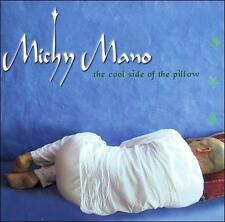 Mano, Michy Cool Side of the Pillow CD