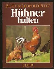 Fachbuch Hühner halten Beate und Leopold Peitz Ausgabe 1987 Ulmer Stuttgart