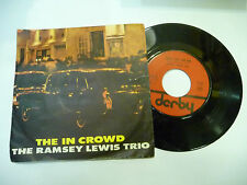 "RAMSEY LEWIS TRIO""THE IN CROWD-disco 45 GIRI DERBY italy 1965"" JAZZ/VERY RARE"