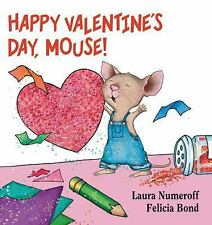 Happy Valentine's Day, Mouse! by Laura Joffe Numeroff Board Books Book (English)