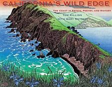 California's Wild Edge : The Coast in Prints, Poetry, and History by Tom...