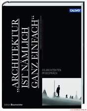 Fachbuch Architektur ist nämlich ganz einfach, 33 Architekten im Gespräch, NEU