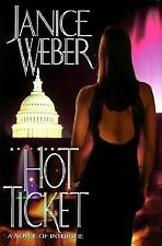 Hot Ticket by Janice Weber (1998, Hardcover)