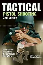 TACTICAL PISTOL SHOOTING -Brand New Book & Free Shipping
