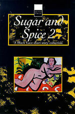 SUGAR AND SPICE 2: A BLACK LACE SHORT STORY COLLECTION 1998 1st/1st @NEW pb@