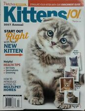 Kittens 101 2017 Annual Start Out Right Helpful Health Tips FREE SHIPPING sb