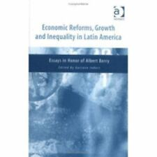 Economic Reforms, Growth And Inequality In Latin America: Essays In Honor Of Alb