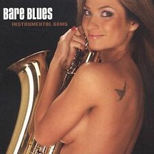 Bare Blues: Instrumental Gems by Various Artists (CD, Feb-2004, Blind Pig)