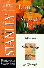 IN TOUCH STUDY SERIES Developing a servant's heart CHARLES STANLEY Christian ed