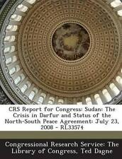 Crs Report for Congress: Sudan: The Crisis in Darfur and Status o 9781294254836