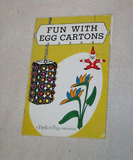 Fun With Egg Cartons, Pack-O-Fun Vintage 1967 Booklet,Toys,Flowers,Novelties etc