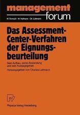 Management Forum Ser.: Das Assessment-Center-Verfahren der...