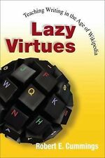 Lazy Virtues: Teaching Writing in the Age of Wikipedia, Textbook Buyback, Pedago
