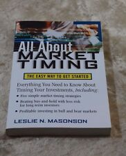 All about Market Timing by Leslie N. Masonson Profitable in Bull & Bear Markets