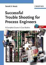 Successful Trouble Shooting for Process Engineers: A Complete Course i-ExLibrary